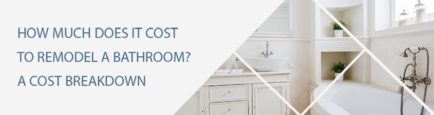 How Much Does It Cost to Remodel a Bathroom
